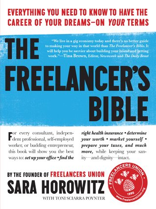 Freelancers Bible by Sara Horowitz